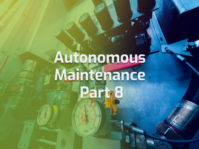 Autonomous Maintenance Continuous Improvement Lean Manufacturing